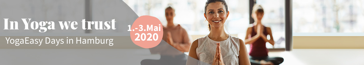 YogaEasy Days 2020 in Hamburg - 1. bis 3. Mai 2020
