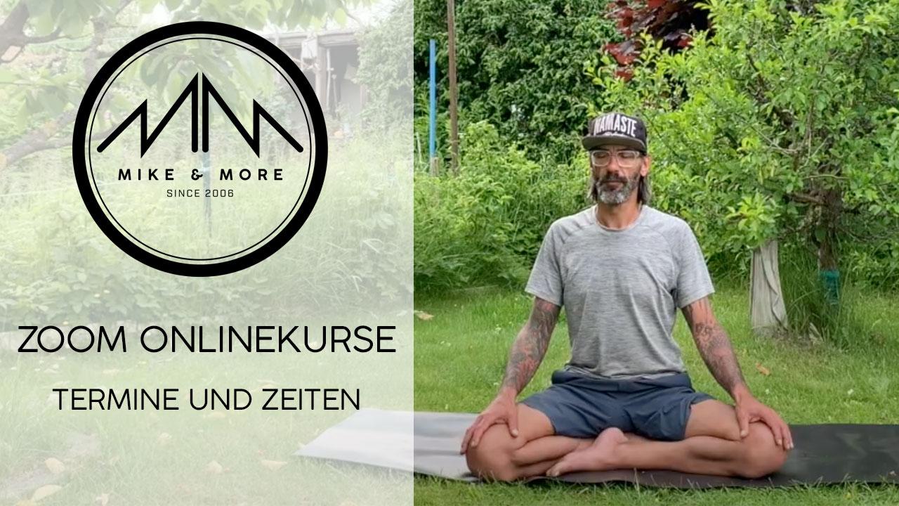 Mike & More  Kurszeiten ZOOM Onlinekurse